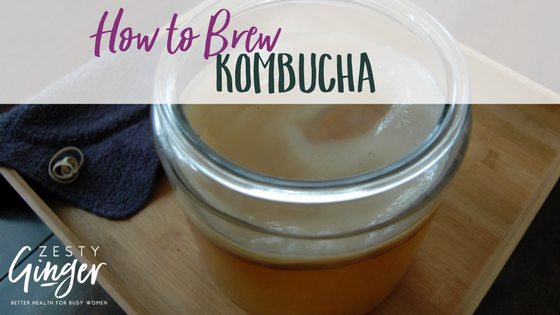 How to Brew Kombucha