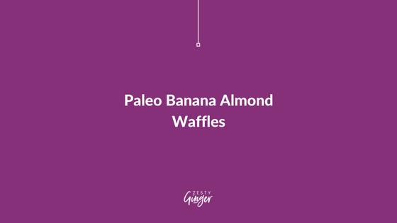 Paleo Banana Almond Waffles