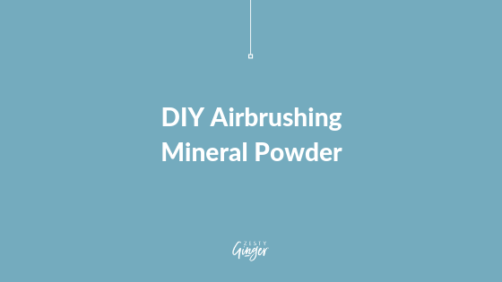 DIY Airbrushing Mineral Powder