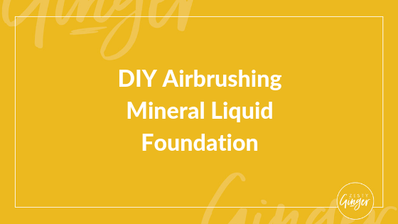DIY Airbrushing Mineral Liquid Foundation