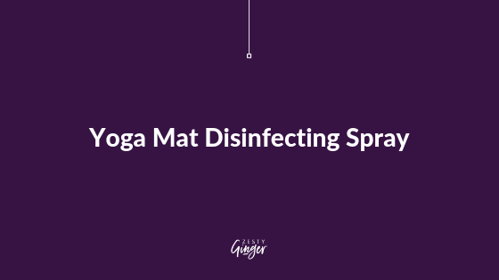 Yoga Mat Disinfecting Spray