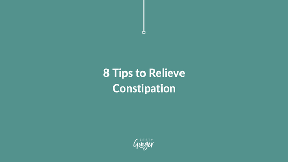 8 Tips to Relieve Constipation