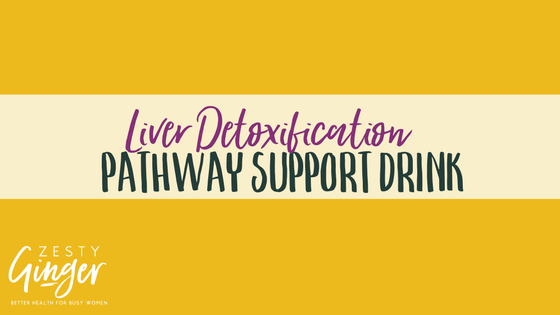 Liver Detoxification Pathway Support Drink