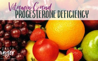 Vitamin C and Progesterone Deficiency