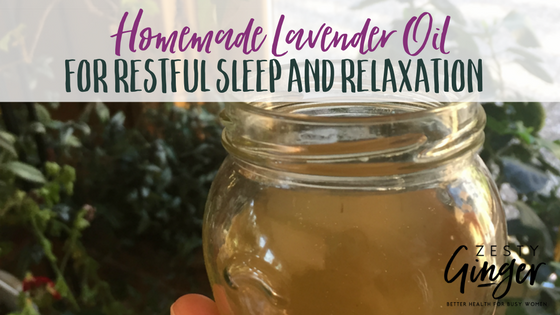 Homemade Lavender Oil for Restful Sleep and Relaxation