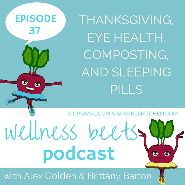 Wellness Beets Episode 37 Show Notes