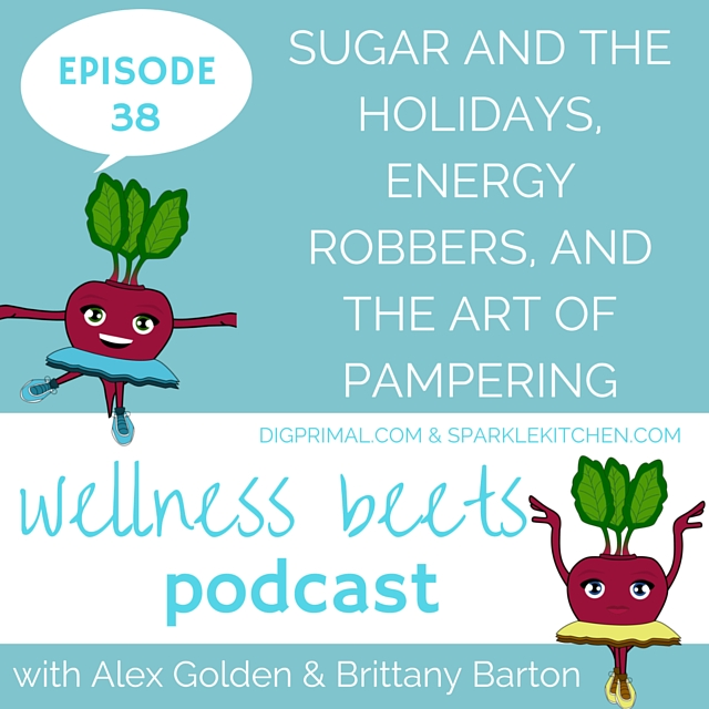 Wellness Beets Episode 38 Show Notes
