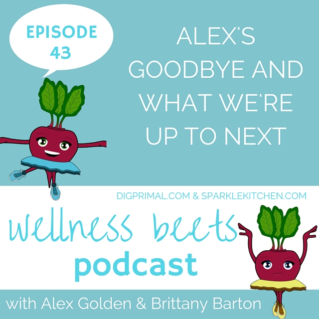 Wellness Beets Episode 43 Show Notes