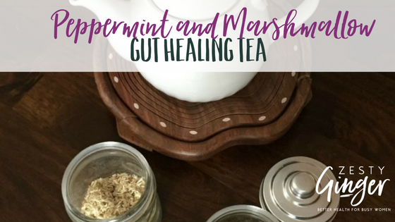 Peppermint and Marshmallow Gut Healing Tea