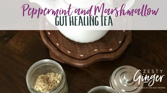Peppermint and Marshmallow Gut Healing Tea