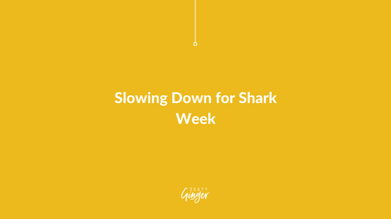 Slowing Down for Shark Week