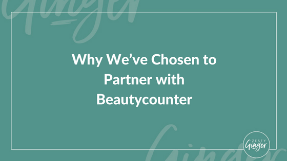 Why We've Chosen to Partner with Beautycounter