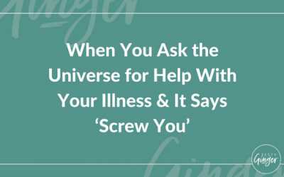 Magazine Release: When You Ask the Universe for Help With Your Illness and It Says 'Screw You'