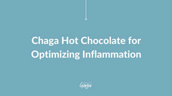 Chaga Hot Chocolate for Optimizing Inflammation