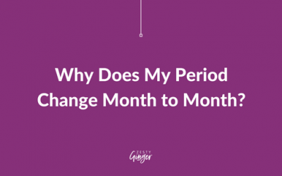 Why Does My Period Change Month to Month?
