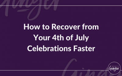 How to Recover from Your 4th of July Celebrations Faster