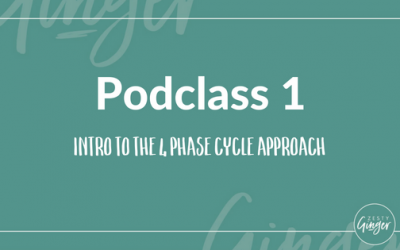 Podclass 1: Intro To The 4 Phase Cycle Approach