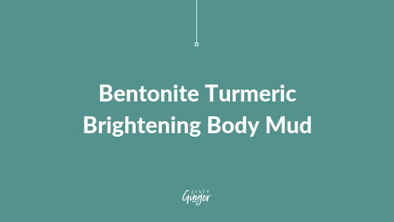 Bentonite Turmeric Brightening Body Mud