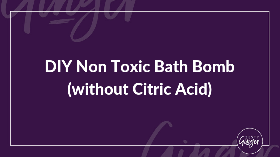 DIY Non Toxic Bath Bomb (without Citric Acid)